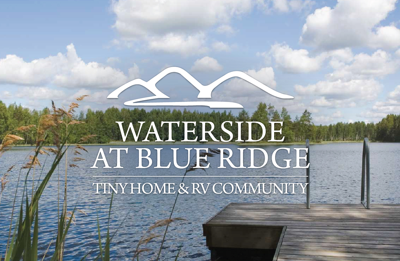Waterside at Blue Ridge Tiny Home & RV Community